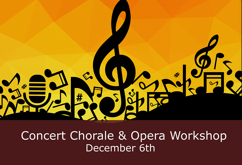 Concert Chorale and Opera Workshop